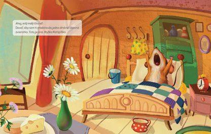 Text © Alexandra Cvečková 2017: Ahoj, milý malý čitateľ! Dovoľ, aby som ti predstavila jedno drobné šikovné zvieratko. Toto je ona. Myška Raťapíška. Ilustrácia © Ľuboslav Paľo 2017: Myška Raťapíška sa ráno prebúdza vo svojej spálni.